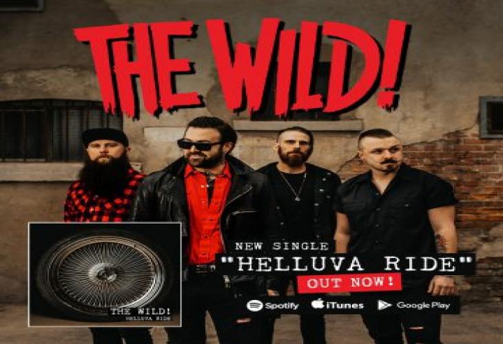 The Wild! выпустили новую песню Helluva Ride для потоковой передачи